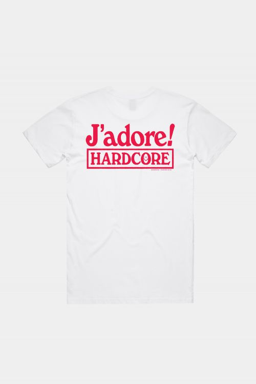 J'ADORE HARDCORE White Tshirt by Soothsayer